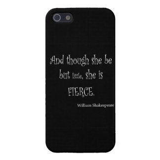 She Be But Little She is Fierce Shakespeare Quote iPhone 5 Case