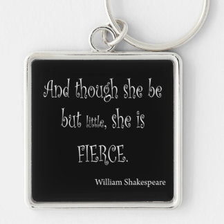 She Be But Little She is Fierce Shakespeare Quote Silver-Colored Square Key Ring