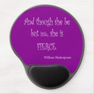 She Be Little She Is Fierce Shakespeare Quote Gel Mouse Mat