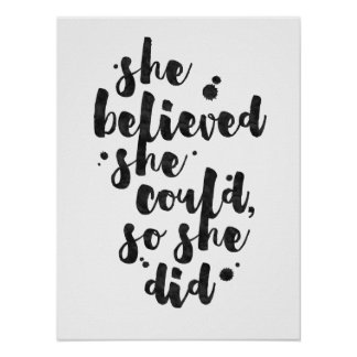 She Believed She Could - Inspirational Poster