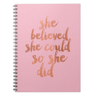 She Believed She Could - Notebook