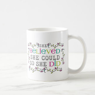 She Believed She Could Quote Coffee Mug