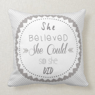 She Believed She Could Shabby Chic Cushion
