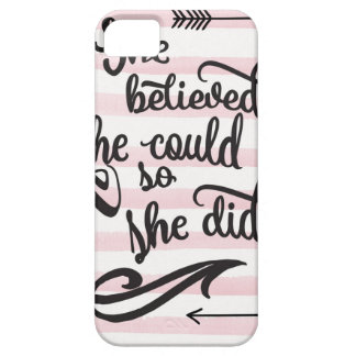 she believed she could so she did barely there iPhone 5 case