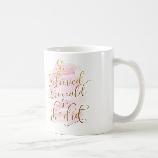 She believed she could so she did coffee