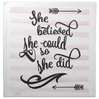 she believed she could so she did napkin