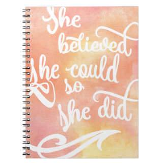She Believed She Could So She Did Notebooks