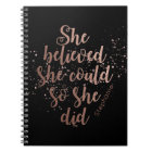 """""""She Believed She Could So She Did"""" Personalised Notebook"""