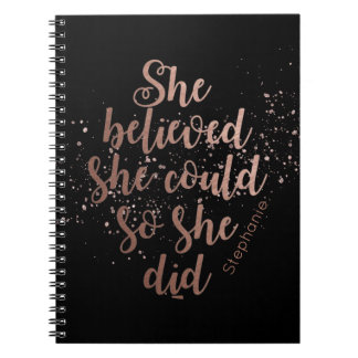 """She Believed She Could So She Did"" Personalized Spiral Notebook"