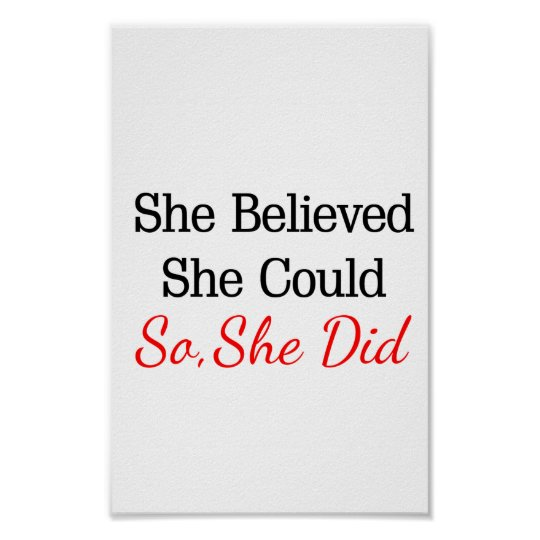 She Believed She CouldSo She Did! Poster