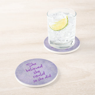 She Believed she Could so She Did Quote Beverage Coasters