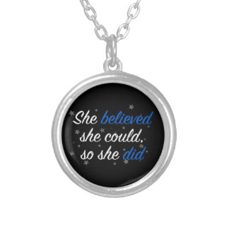 She Believed She Could So She Did Quote Resolution Round Pendant Necklace