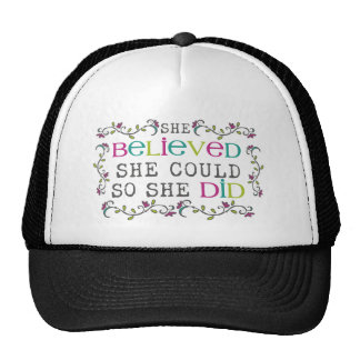 """""""she believed she could so she did"""" shirt cap"""