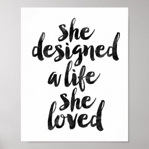 She Designed A Life She Loved Poster