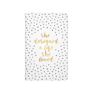 She Designed a Life She Loved with faux gold foil Journals