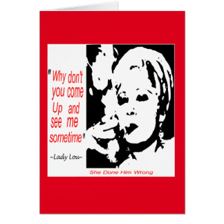 She Done Him Wrong  Movie Quote greeting card