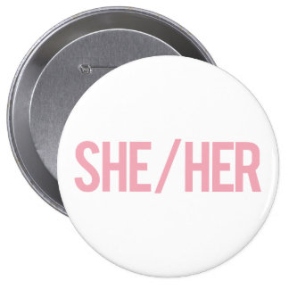She/Her Buttons