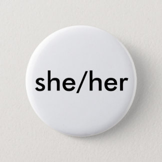 she/her pronoun button