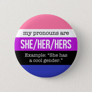 She/Her Pronouns – Genderfluid Flag 6 Cm Round Badge