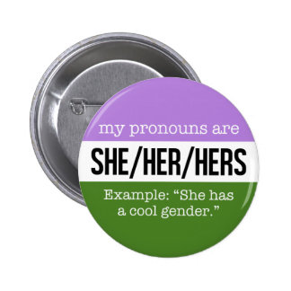 She/Her Pronouns –Genderqueer Flag 6 Cm Round Badge