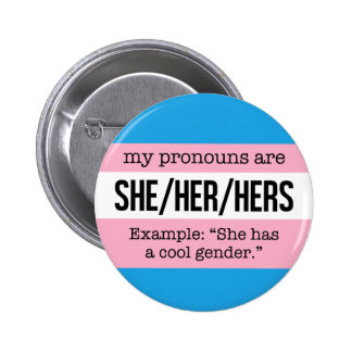 She/Her Pronouns – Transgender Flag 6 Cm Round Badge