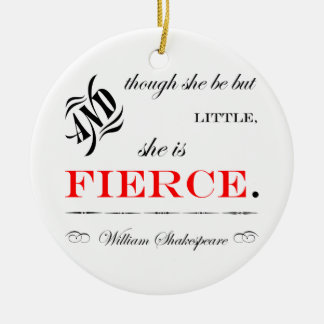 She is Fierce Christmas Ornament