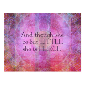 She is Fierce, girl quote, Shakespeare Art Postcard