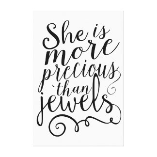 She is More Precious than Jewels Stretched Canvas Print