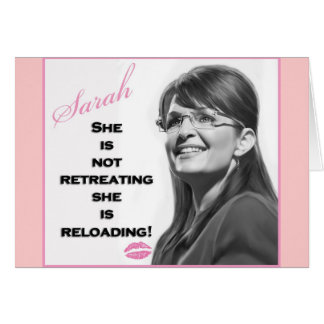 She is not retreating she is reloading greeting card