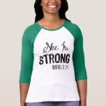 She Is Strong Women's Motivational Christian Shirt