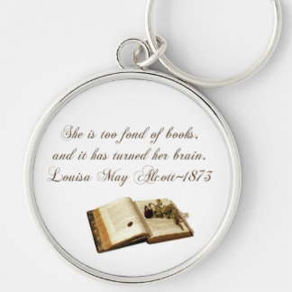 She is too fond of Books-Quote Silver-Colored Round Key Ring
