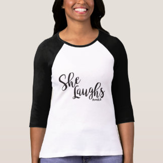 She Laughs T-Shirt