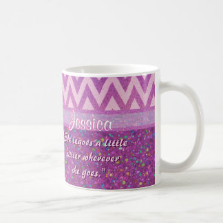 She Leaves a Little Glitter Wherever She Goes Coffee Mug