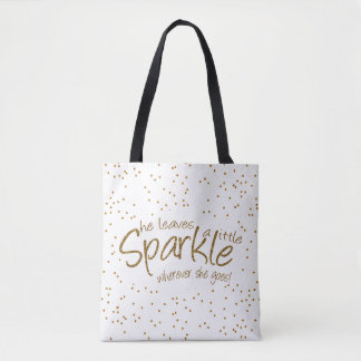 She Leaves a Little Sparkle in Gold & White Design Tote Bag