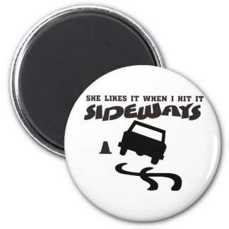 she likes it sideways DRIFTwith CAR 2 6 Cm Round Magnet