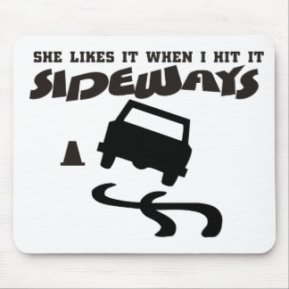 she likes it sideways DRIFTwith CAR 2 Mouse Mat