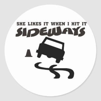 she likes it sideways DRIFTwith CAR 2 Classic Round Sticker