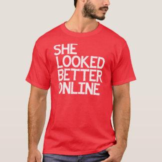 SHE LOOKED BETTER ONLINE CATFISH SHIRT