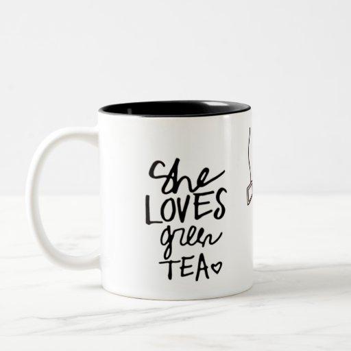 she loves green tea mug's