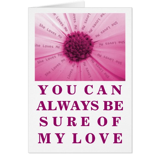 """She Loves Me"" Pink Daisy Valentine's Day Card"