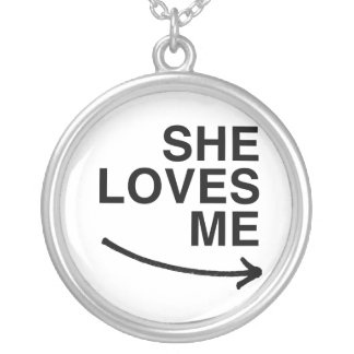 She loves me (right).png necklaces