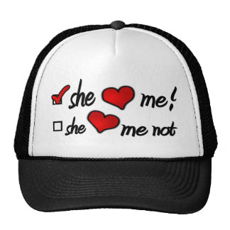 She Loves Me With Check Mark In Box Hearts Trucker Hats