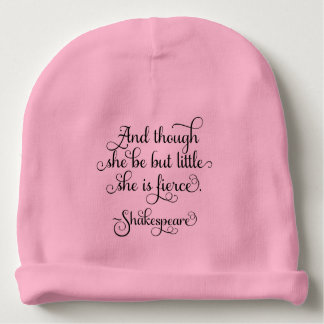 She may be little, but she is fierce. Shakespeare Baby Beanie
