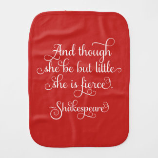 She may be little, but she is fierce. Shakespeare Burp Cloth