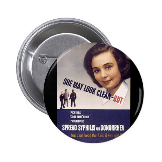 """She May Look Clean"" WWII Warning Poster VD 6 Cm Round Badge"