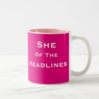 She of Headlines Female News Reporter Journalist Two-Tone Coffee Mug