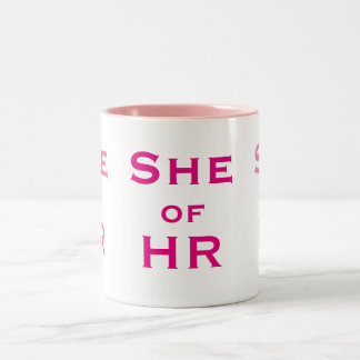 She of HR Funny Female Human Resources Woman Name Two-Tone Coffee Mug