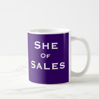 She of Sales Funny Female Sales Person Nickname Coffee Mug