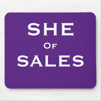 She of Sales Funny Female Sales Woman Nickname Mouse Mat