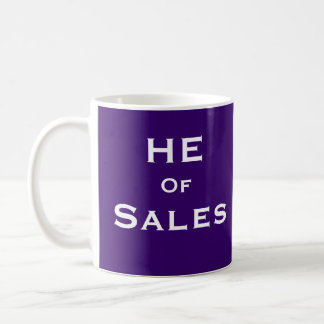 She of Sales Funny Male Sales Person Nickname Coffee Mug